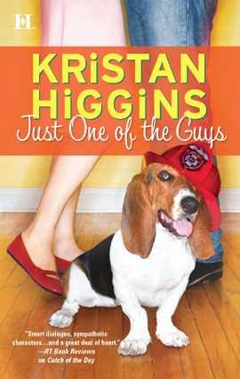 Kristan Higgins: Just One of the Guys