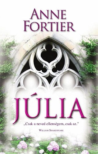 Anne Fortier: Juliet