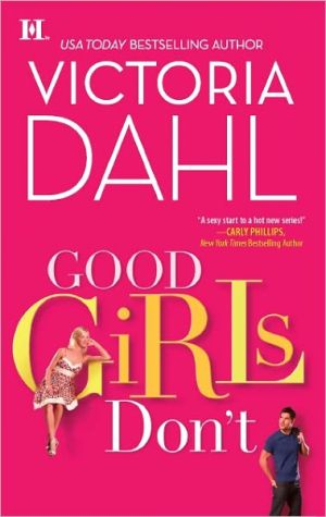 Victoria Dahl: Good Girls Don't