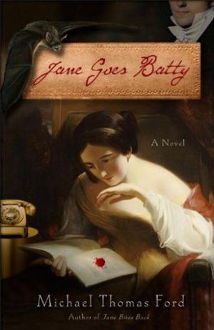 Michael Thomas Ford: Jane Goes Batty