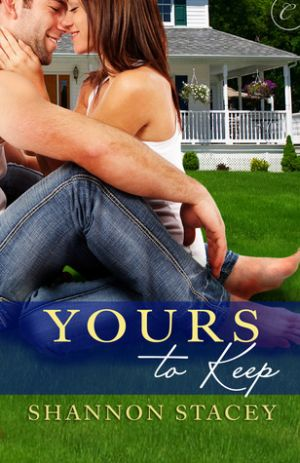 Shannon Stacey: Yours to Keep