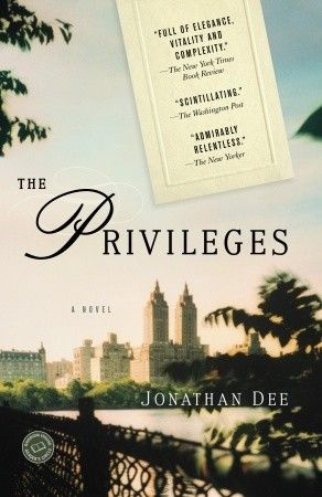 Jonathan Dee: Privileges