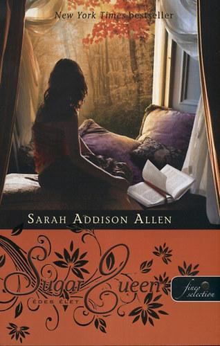 Sarah Addison Allen: Édes élet