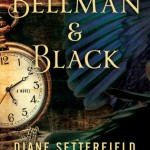 Diane Setterfield: Bellman and Black