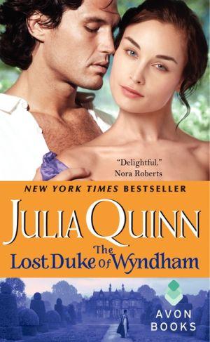 Julia Quinn: The Lost Duke of Wyndham