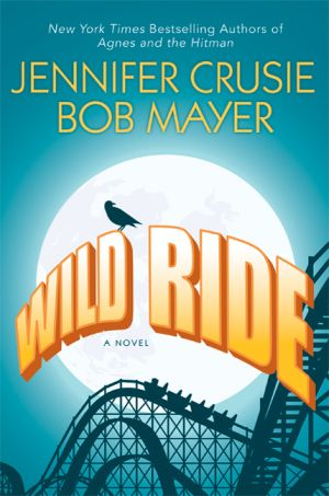 Jennifer Crusie Bob Mayer: Wild Ride