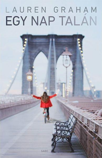Lauren Graham: Egy nap talán