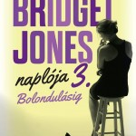 Bridget Jones naplója 3 : Bolondulásig