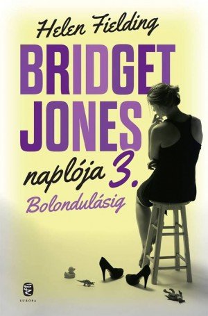 Bridget Jones naplója 3 : Bolondulásig