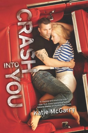 Katie McGarry: Crash into You