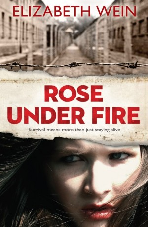 Elizabeth Wein: Rose Under Fire