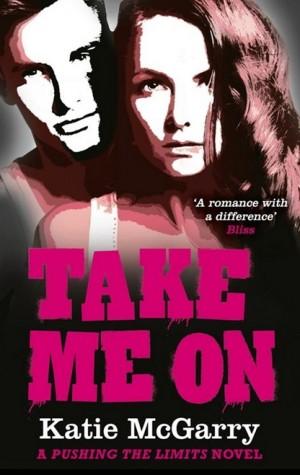 Katie McGarry: Take Me On