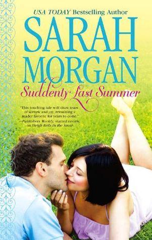Sarah Morgan: Suddenly, Last Summer