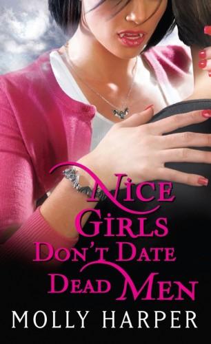 Molly Harper: Nice Girls Don't Date Dead Men