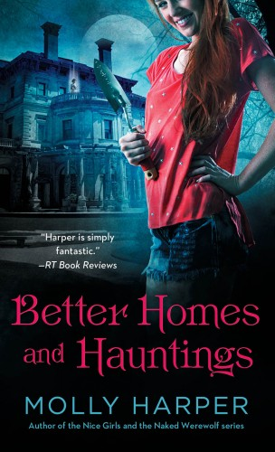 Molly Harper: Better Homes and Hauntings