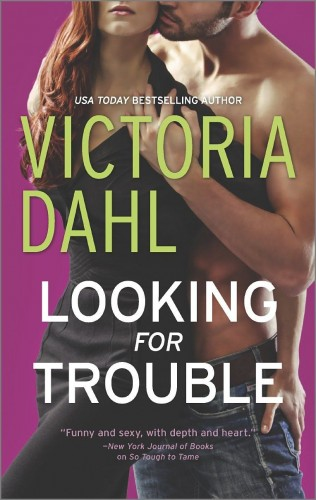 Victoria Dahl: Looking for Trouble