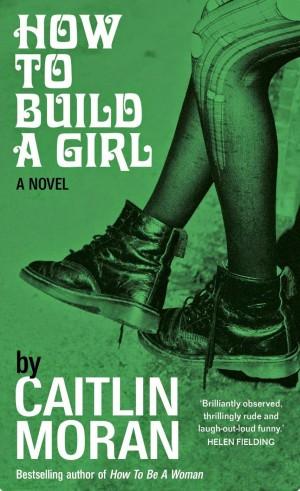 Caitlin Moran: How to Build a Girl