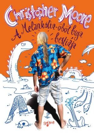 Christopher Moore: A Melankólia-öböl buja bestiája