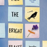 Jennifer Niven: All the Bright Places