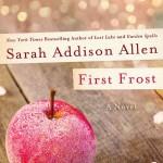 Sarah Addison Allen: Firs Frost
