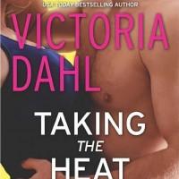 Victoria Dahl: Taking the Heat