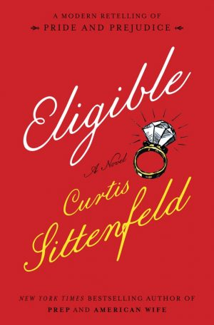 Curtis Sittenfeld: Eligible