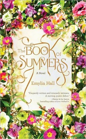 Emylia Hall: The Book of Summers