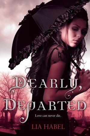 Lia Habel: Dearly, Departed