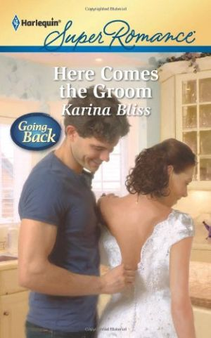 Karina Bliss: Here Comes the Groom