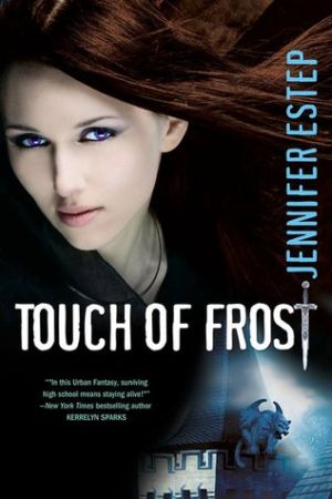 Jennifer Estep: Touch of Frost